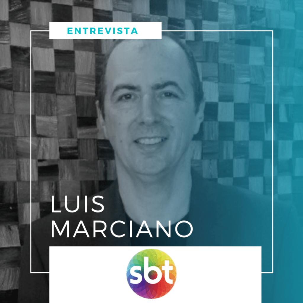 Entrevista com Luis Marciano, SEO SBT