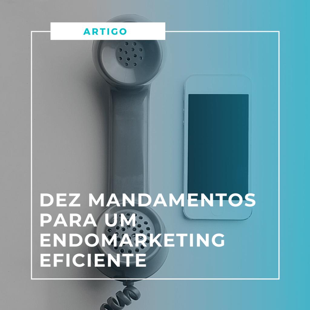 Dez mandamentos para um endomarketing eficiente